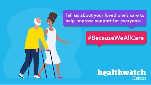 cartoon style image of a man with a walking frame being helped by a women wiearing a white dress. Text bubbles say 'Tell us about your loved one's care to help improve support for everyone. Hashtag, because we all care